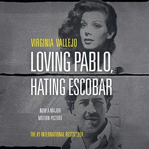 Loving Pablo, Hating Escobar audiobook cover art