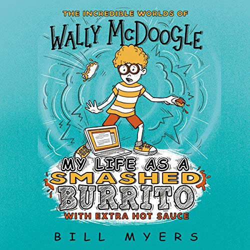 My Life as a Smashed Burrito with Extra Hot Sauce audiobook cover art