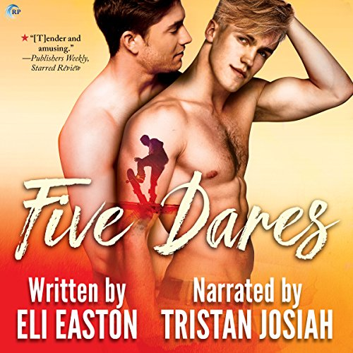 Five Dares                   By:                                                                                                                                 Eli Easton                               Narrated by:                                                                                                                                 Tristan Josiah                      Length: 6 hrs and 9 mins     185 ratings     Overall 4.6