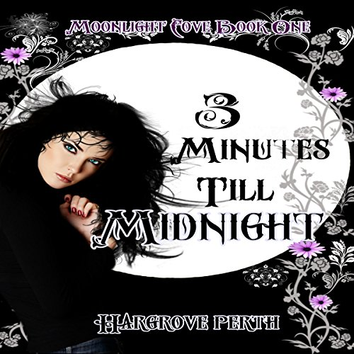 3 Minutes Till Midnight Audiobook By Hargrove Perth cover art