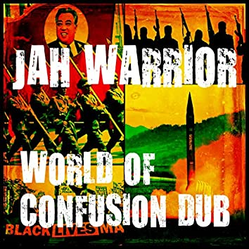 World Of Confusion Dub