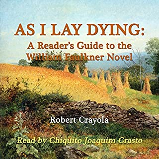 Couverture de As I Lay Dying: A Reader's Guide to the William Faulkner Novel