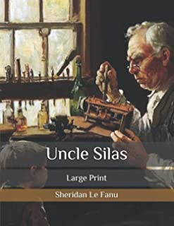Uncle Silas: Large Print