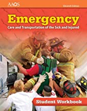 Emergency Care and Transportation of the Sick and Injured Student Workbook