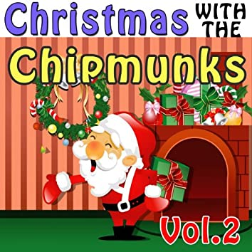 Christmas with The Chipmunks, Vol. 2 (feat. David Seville) [Alvin, Simon and Theodore]