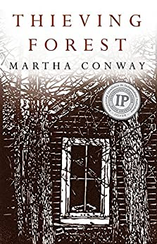 Thieving Forest by [Martha Conway]