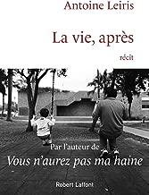 La vie, après d'Antoine Leiris