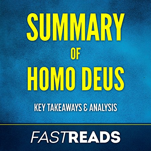 Summary of Homo Deus: Includes Key Takeaways & Analysis audiobook cover art