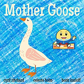 Mother Goose And Other Nursery Rhymes