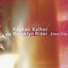 kayhan kalhor silent city