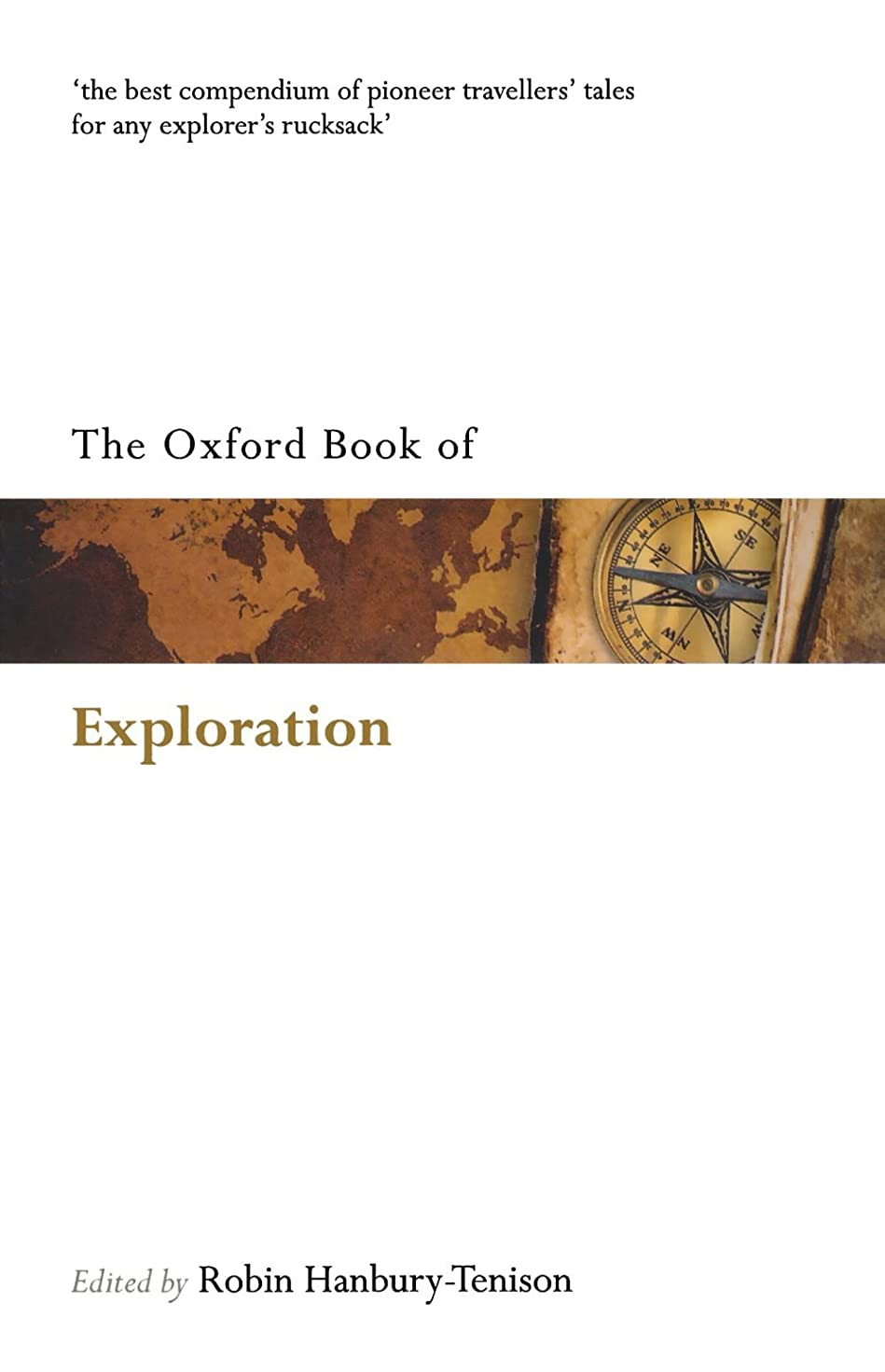 恐竜哺乳類苦行The Oxford Book of Exploration (Oxford Books of Prose & Verse)