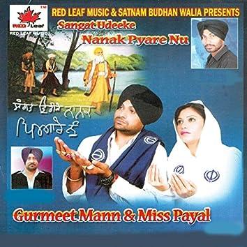 Sangat Udeeke Nanak Pyare Nu