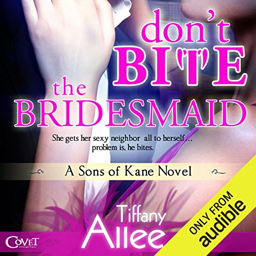 Don't Bite the Bridesmaid audiobook cover art