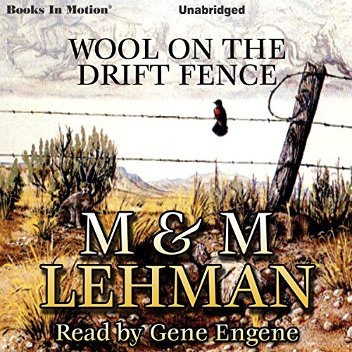 Wool on the Drift Fence audiobook cover art