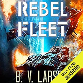 Rebel Fleet                   By:                                                                                                                                 B. V. Larson                               Narrated by:                                                                                                                                 Mark Boyett                      Length: 10 hrs and 49 mins     4,058 ratings     Overall 4.5