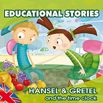 Hansel & Gretel (And the Time Clock)