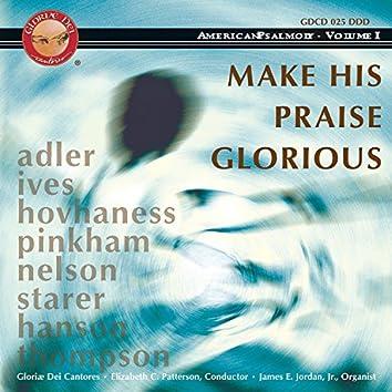 American Psalmody, Vol. 1: Make His Praise Glorious