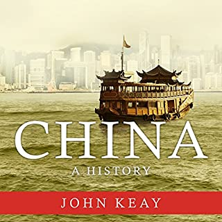 China     A History              By:                                                                                                                                 John Keay                               Narrated by:                                                                                                                                 Anne Flosnik                      Length: 25 hrs and 30 mins     116 ratings     Overall 3.9