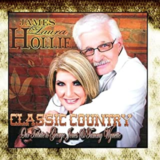 Classic Country Our Tribute to George Jones and Tammy Wynette
