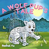 FREE KINDLE BOOK: A Wolf Pup's Tale