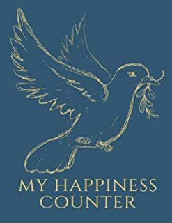 My Happiness Counter: A Large Daily Day and Night Gratitude and Blessing Journal Diary for a Happy and Thankful Spirit