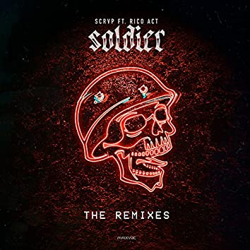 Soldier (The Remixes)