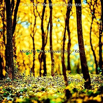 Music for Deep Rejuvenation - Koto