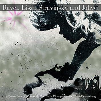 Ravel, Liszt, Stravinsky and Jolivet