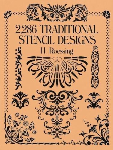 2,286 Traditional Stencil Designs (Dover Pictorial Archive)の詳細を見る