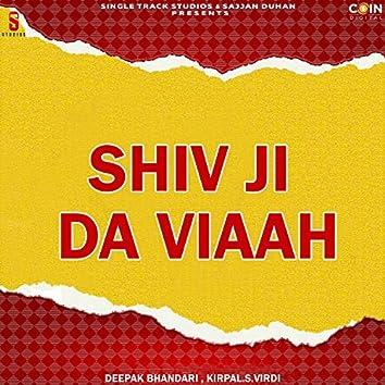 Shiv Ji Da Viaah