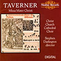 Taverner:Missa Mater Christi