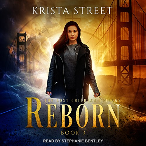 Reborn     The Lost Children Trilogy series, Book 3              De :                                                                                                                                 Krista Street                               Lu par :                                                                                                                                 Stephanie Bentley                      Durée : 9 h     Pas de notations     Global 0,0