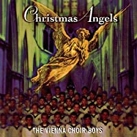 Christmas Angels by Vienna Boys Choir (1995-08-15)