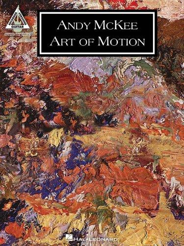 Andy McKee: Art Of Motion: Noten für Gitarre (Guitar Recorded Versions)
