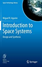 Introduction to Space Systems: Design and Synthesis (Space Technology Library)