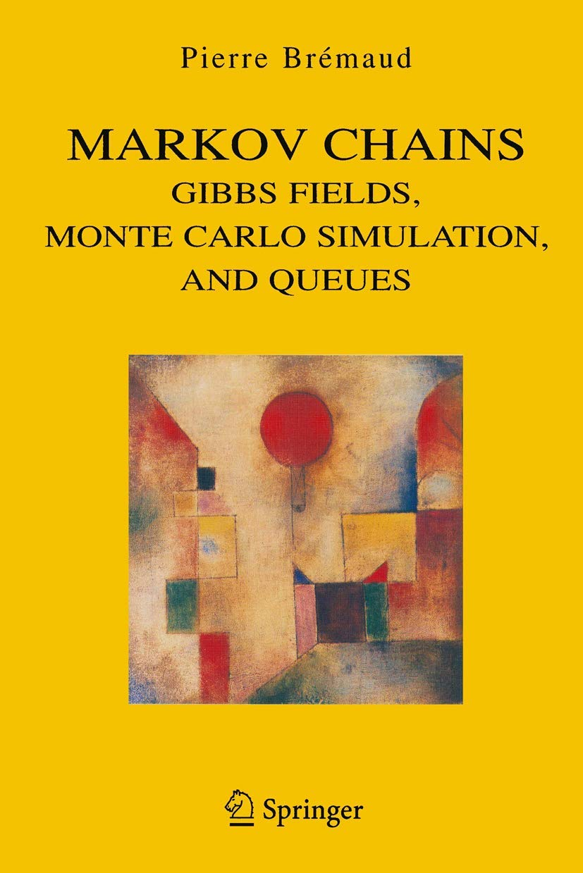 Image OfMarkov Chains: Gibbs Fields, Monte Carlo Simulation, And Queues