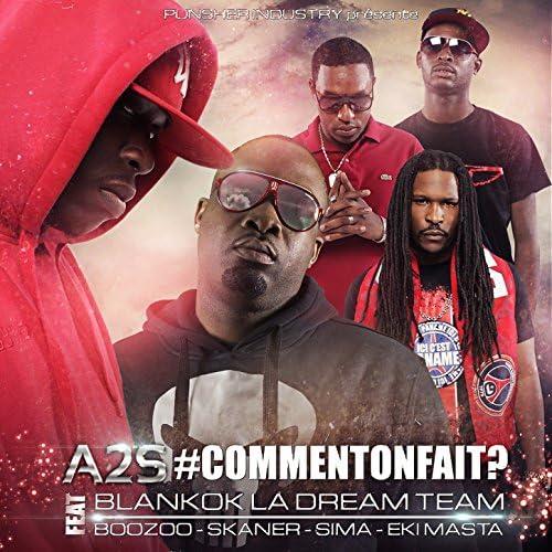 A2S feat. Blankok La Dream Team