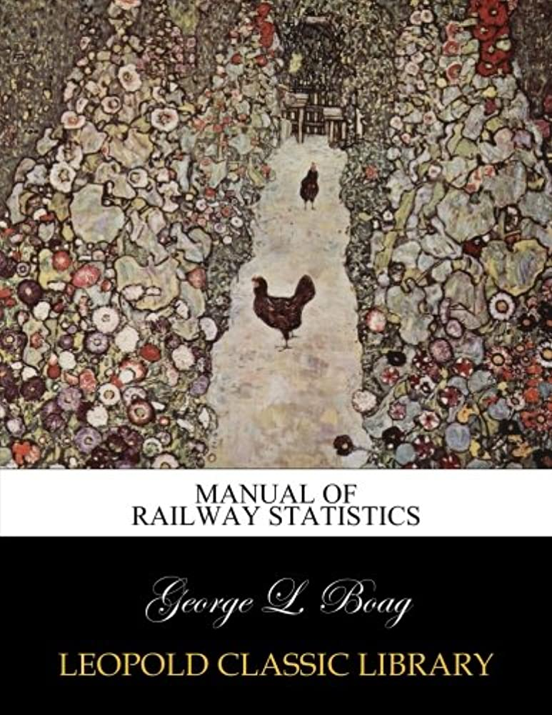 シーフードセッション汚すManual of railway statistics