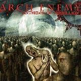 Anthems of Rebellion von Arch Enemy