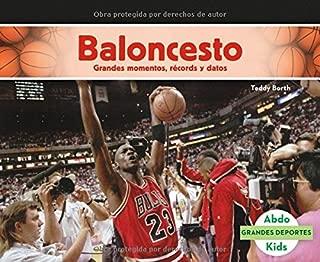 Baloncesto: Grandes momentos, récords y datos (Grandes deportes) (Spanish Edition)