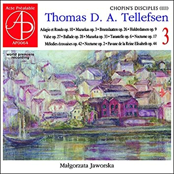 Thomas Tellefsen: Complete Piano Works 3