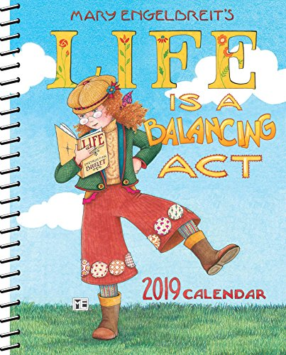 Mary Engelbreit 2019 Monthly/Weekly Planner Calendar: Life is a Balancing Act
