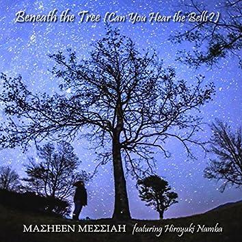 Beneath the Tree (feat. Hiroyuki Namba)