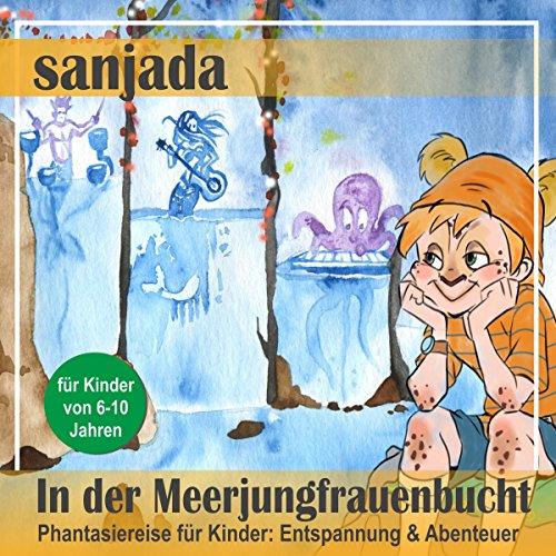In der Meerjungfrauenbucht - Phantasiereise für Kinder. Entspannung & Abenteuer Titelbild