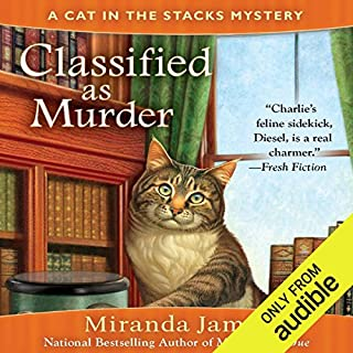 Classified as Murder                   By:                                                                                                                                 Miranda James                               Narrated by:                                                                                                                                 Erin Bennett                      Length: 9 hrs and 33 mins     14 ratings     Overall 4.6