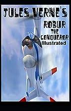 Robur the Conqueror Illustrated