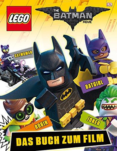 Preisvergleich Produktbild The LEGO® Batman Movie: Das Buch zum Film