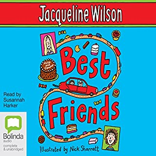 Best Friends                   By:                                                                                                                                 Jacqueline Wilson                               Narrated by:                                                                                                                                 Susannah Harker                      Length: 4 hrs and 55 mins     11 ratings     Overall 4.6