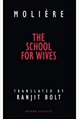 The School for Wives (Oberon Modern Plays) Kindle Edition
