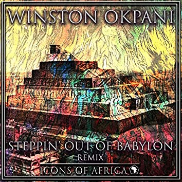 Steppin' Out Of Babylon (Remix)